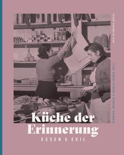 Küche der Erinnerung von Seeber,  Ursula, Zwerger,  Veronika