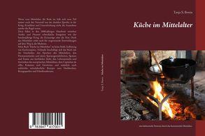 Küche im Mittelalter von Bonin,  Tanja Sabine