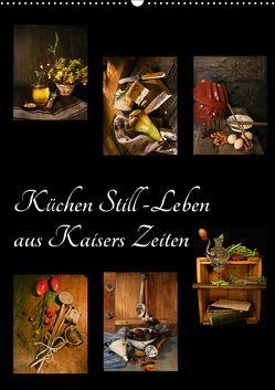 Küchen Still-Leben aus Kaisers Zeiten (Wandkalender 2018 DIN A2 hoch) von Ola Feix,  Eva