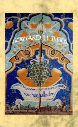 Küchenballaden von Lauth,  Helga, Leitgeb,  Gerhard