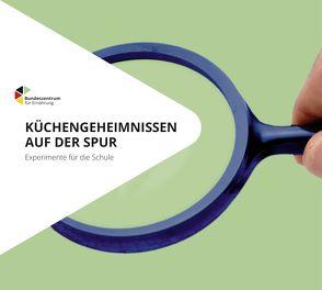 Küchengeheimnissen auf der Spur – Einzellizenz von Fitzner,  Petra, Kaiser,  Barbara