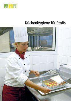 Küchenhygiene für Profis von Klein,  Günter, Kolb,  Harald