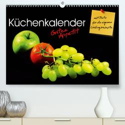 Küchenkalender Guten Appetit (Premium, hochwertiger DIN A2 Wandkalender 2021, Kunstdruck in Hochglanz) von Mosert,  Stefan