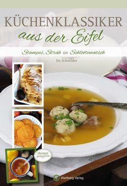 Küchenklassiker aus der Eifel von Schneider,  Ira