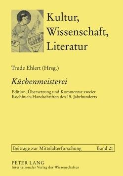«Küchenmeisterei» von Ehlert,  Trude