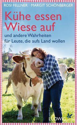 Kühe essen Wiese auf von Fellner,  Rosi, Schönberger,  Margit