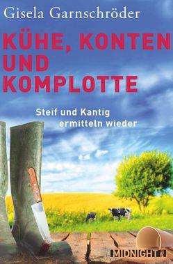 Kühe, Konten und Komplotte von Garnschröder,  Gisela