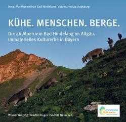 KÜHE. MENSCHEN. BERGE. von Kluger,  Martin, Werner,  Bätzing