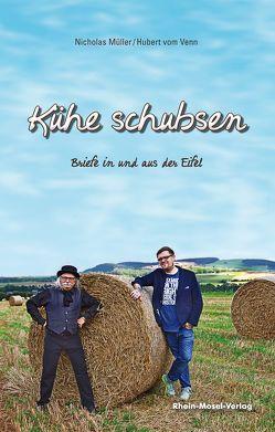 Kühe schubsen von Müller,  Nicholas, vom Venn,  Hubert