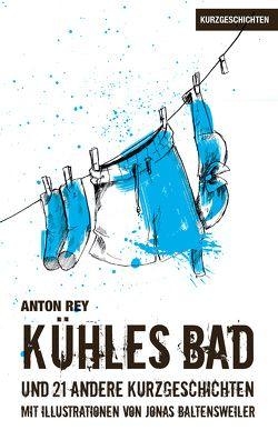 Kühles Bad von Rey,  Anton