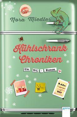 Kühlschrank-Chroniken von Hämmerleinova,  Petra, Miedler,  Nora