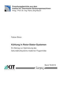 Kühlung in Rotor-Stator-Systemen von Bleier,  Fabian