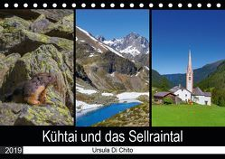 Kühtai und das Sellraintal (Tischkalender 2019 DIN A5 quer) von Di Chito,  Ursula
