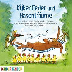 Kükenlieder und Hasenträume. Fröhliche Frühlingslieder und Gedichte von Maske,  Ulrich, Schöne,  Gerhard, u.v.a.