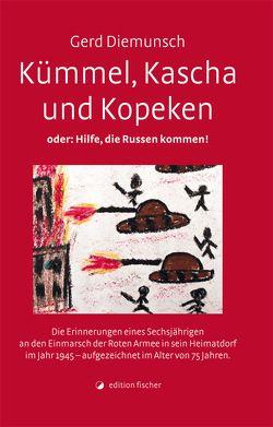 Kümmel, Kascha und Kopeken von Diemunsch,  Gerd