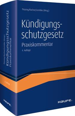 Kündigungsschutzgesetz von Lembke,  Mark, Rachor,  Stephanie, Thüsing,  Gregor
