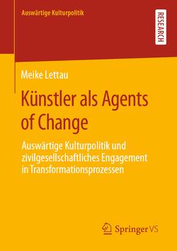 Künstler als Agents of Change von Lettau,  Meike