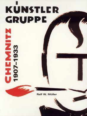 k nstler gruppe chemnitz 1907 1933 von m ller ralf w maler alfred. Black Bedroom Furniture Sets. Home Design Ideas