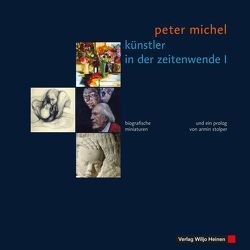 Künstler in der Zeitenwende I von Michel,  Peter, Stolper,  Armin