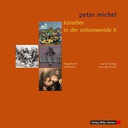 Künstler in der Zeitenwende II von Heinen,  Wiljo, Michel,  Peter