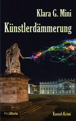 Künstlerdämmerung von Mini,  Klara G.