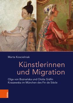 Künstlerinnen und Migration von Born,  Robert, Koscielniak,  Marta, Raev,  Ada