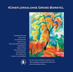 Künstlerkolonie Gross Borstel von Nölke,  Hans-Heinrich, Pflugmacher,  Birgit