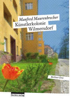 Künstlerkolonie Wilmersdorf von Maurenbrecher,  Manfred