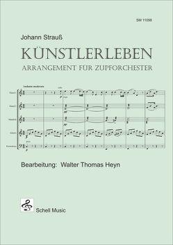 Künstlerleben (Johann Strauß) von Heyn,  Walter Thomas, Strauss,  Johann