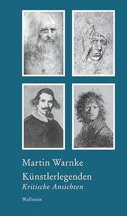 Künstlerlegenden von Bormuth,  Matthias, Warnke,  Martin