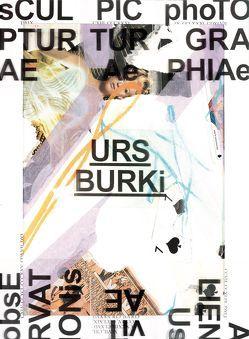 Künstlermonografie von Burki,  Urs, Burki-Weibel,  Rosmarie, Comte,  Anatole, Herren,  Christian, Inard d'Argence,  Robert, Tatot,  Claude-Hubert