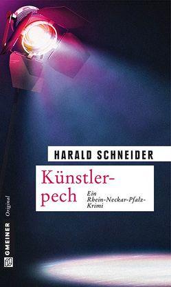 Künstlerpech von Schneider,  Harald