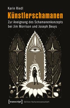 Künstlerschamanen von Riedl,  Karin