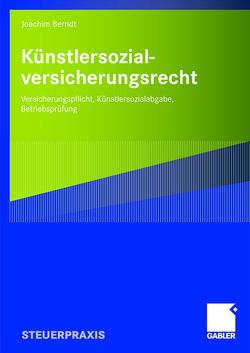 Künstlersozialversicherungsrecht von Berndt,  Joachim