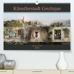 Künstlerstadt Grožnjan – gabadet im Licht! (Premium, hochwertiger DIN A2 Wandkalender 2020, Kunstdruck in Hochglanz) von Gross,  Viktor