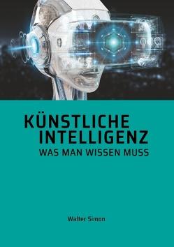 Künstliche Intelligenz von Simon,  Walter