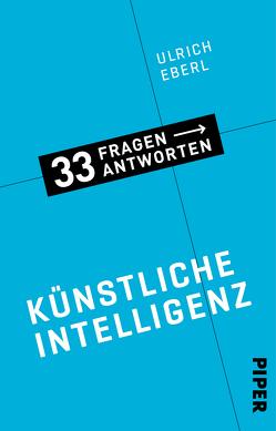 Künstliche Intelligenz von Eberl,  Ulrich