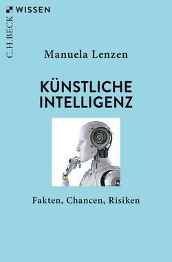 Künstliche Intelligenz von Lenzen,  Manuela
