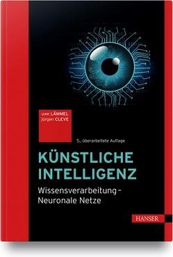 Künstliche Intelligenz von Cleve,  Jürgen, Lämmel,  Uwe