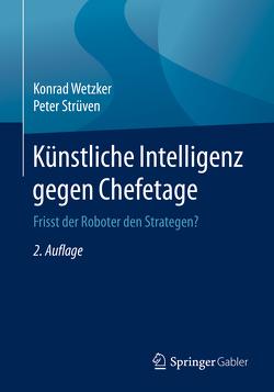 Künstliche Intelligenz gegen Chefetage von Strüven,  Peter, Wetzker,  Konrad