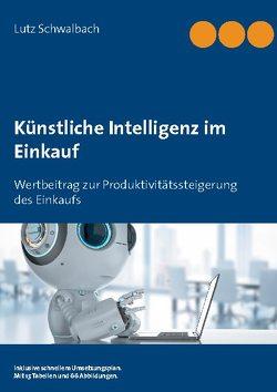 Künstliche Intelligenz im Einkauf von Schwalbach,  Lutz