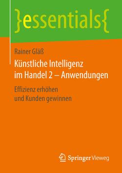 Künstliche Intelligenz im Handel 2 – Anwendungen von Gläß,  Rainer