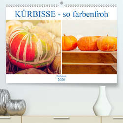 Kürbisse – so farbenfroh (Premium, hochwertiger DIN A2 Wandkalender 2020, Kunstdruck in Hochglanz) von Brunner-Klaus,  Liselotte