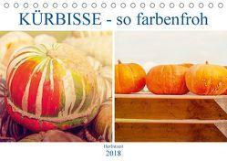 Kürbisse – so farbenfroh (Tischkalender 2018 DIN A5 quer) von Brunner-Klaus,  Liselotte