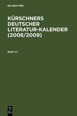 Kürschners Deutscher Literatur-Kalender / 2008/2009 von Klimt,  Andreas