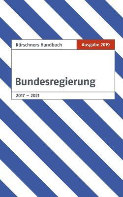 Kürschners Handbuch der Bundesregierung von Holzapfel,  Andreas