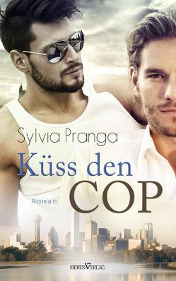 Küss den Cop von Pranga,  Sylvia
