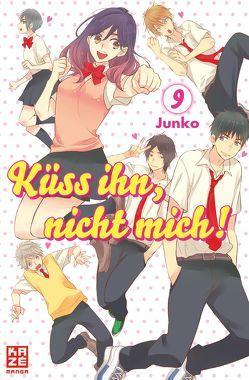Küss ihn, nicht mich! 09 von Junko, Überall,  Dorothea