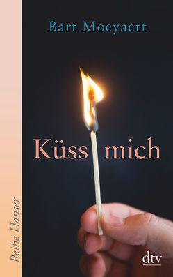 Küss mich / Es ist die Liebe, die wir nicht begreifen von Moeyaert,  Bart, Pressler,  Mirjam