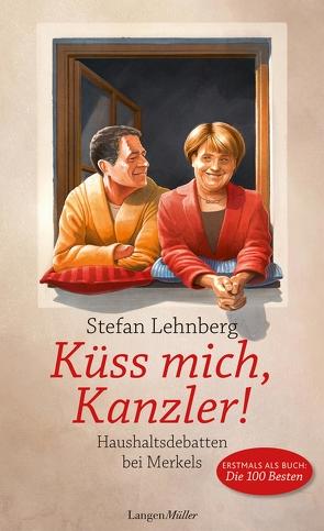 Küss mich, Kanzler! von Lehnberg,  Stefan